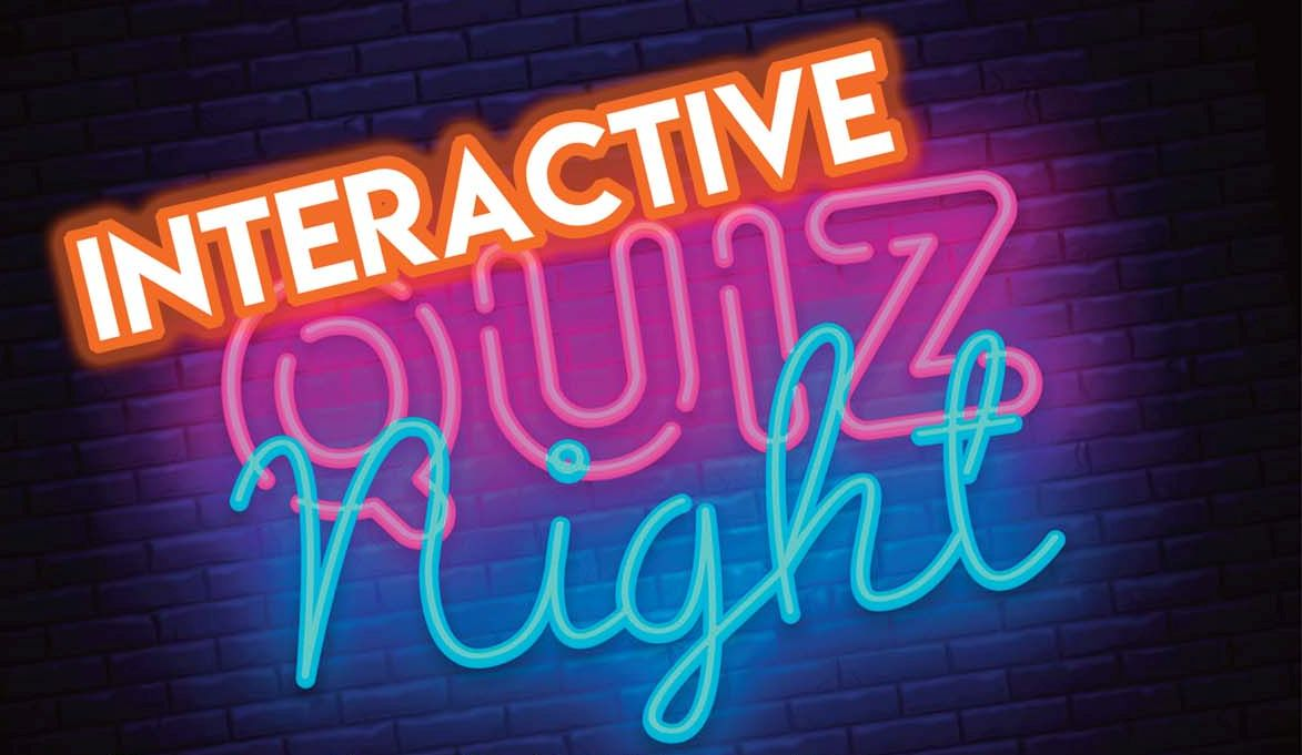 Interactive Quiz Night (Members and their Guests) Saturday 9th March